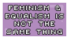 Stop proposing we rename feminism to equalism by Eyenoom
