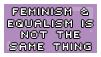 Stop proposing we rename feminism to equalism by Eyenoom