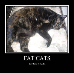 Fat cats motivational poster