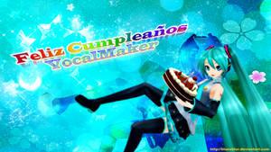 Feliz Cumpleanos a VocalMaker by BluexBlur