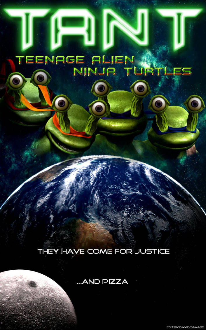 TANT Teenage Alien Ninja Turtles by ultimate-savage