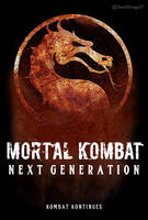 Mortal Kombat: Next Generation by ultimate-savage