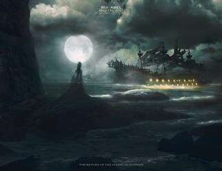 The return of the Flying Dutchman by Rui-Abel
