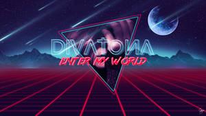 Divatona - Enter My World