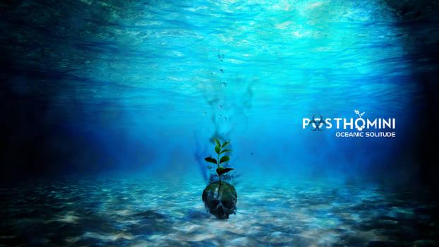 PostHomini: Oceanic Solitude