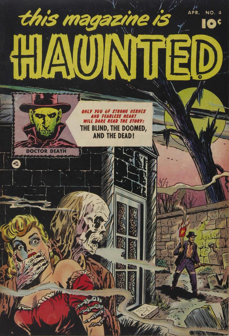 Haunted by trichyda
