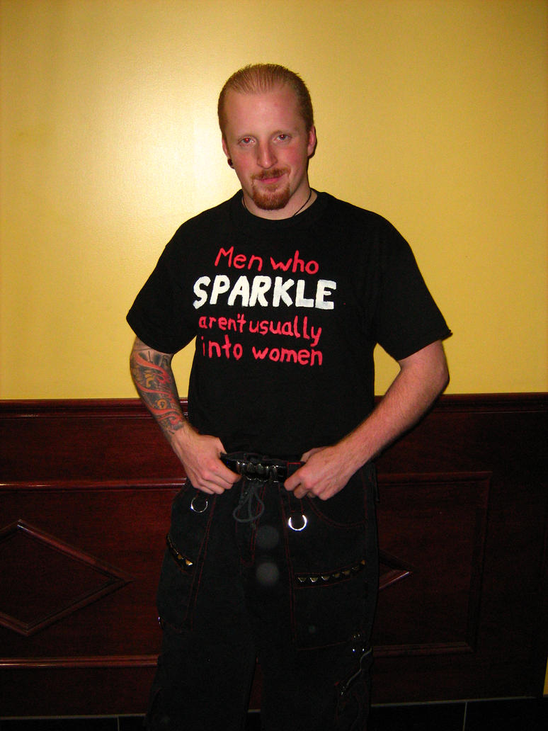 Men Who Sparkle... Shirt by chaosweaver6139