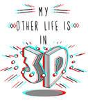 My 3D Life