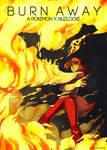 Burn Away - A Pokemon X Gijinkalocke