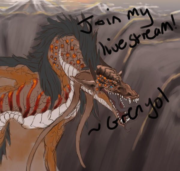 Join My Livestream! by Grenyol