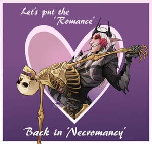 Putting The Romance In Necromancy