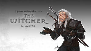 Guess I'll Witcher