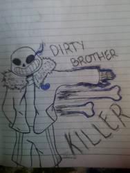 [UNDERTALE] (Spoiler?) Dirty Brother Killer by DerpyFoxGirl