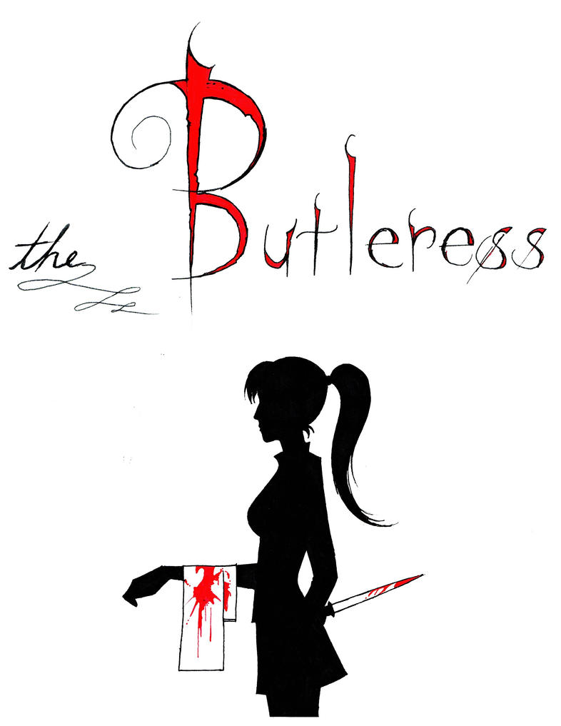 The Butleress - poster by Thrash618