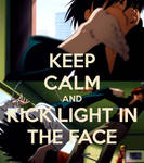 Keep Calm and Kick Light In The Face - Death Note
