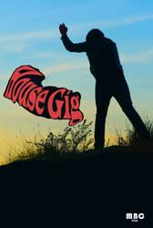 House Gig poster by RajJawa