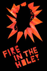 Fire In The Hole by Flane-Erenaeoth