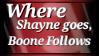 Where Shayne Goes, Boone Follows Stamp by shaygoyle