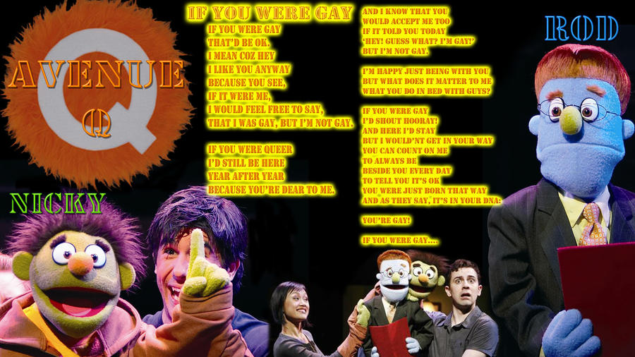 If You Were Gay By Avenue Q 76