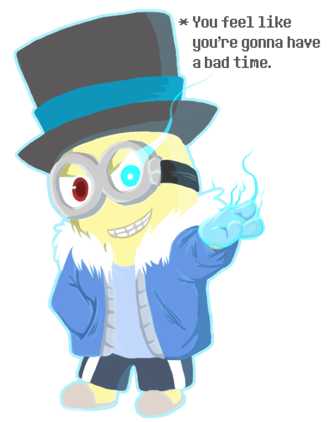 Minions-tale - 'Do you wanna have a bad time?' by FeralSonic