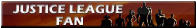 Justice League Fan | Button