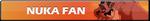 Nuka Fan | Button by Howie62