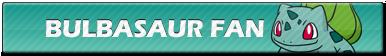 Bulbasaur Fan | Button by Howie62