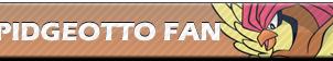 Pidgeotto Fan | Button by Howie62