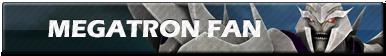 Megatron Fan | Button