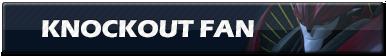 Knockout Fan | Button