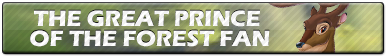 The Great Prince of the forest Fan | Button