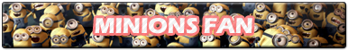 Minions Fan | Button
