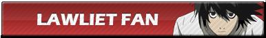 Lawliet Fan   Button by Howie62