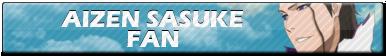 Aizen Sasuke Fan | Button