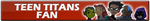 Teen Titans Fan | Button by Howie62