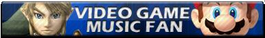 Video Game Music Fan