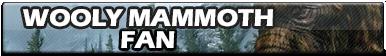 Wooly Mammoth Fan