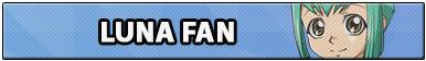 Luna Fan
