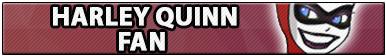 Harley Quinn Fan