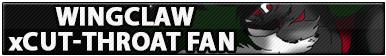 Wingclaw x Cut-throat Fan by Howie62