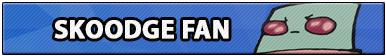Skoodge Fan