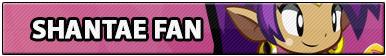 Shantae Fan