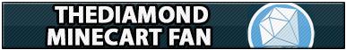 TheDiamondMinecart Fan by Howie62