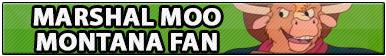 Marshal Moo Montana Fan by Howie62
