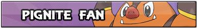 Pignite Fan by Howie62