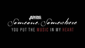 Asking Alexandria: Someone, Somewhere
