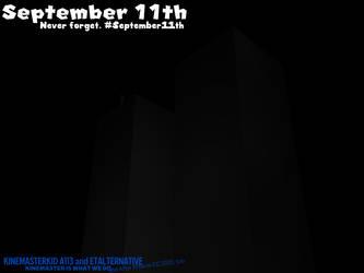 September 11th, 2001. Never forget.