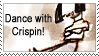 Dance With Crispin Stamp by CheshireCatGrin