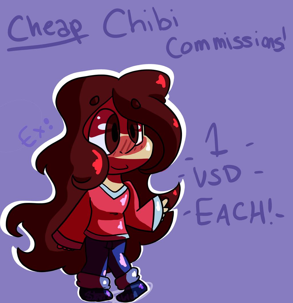 .:OPEN 1 USD CHIBI COMMISSIONS!!:. by SleepyStaceyArt