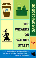 The Wizards on Walnut Street